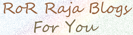 Vkh Ror Raja Blogs For You