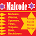 Malcode-Malware, Worms, Spyware, Virus, Trojans, Bots, Backdoors
