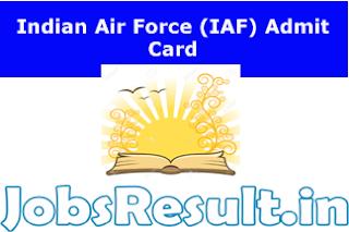Indian Air Force (IAF) Admit Card