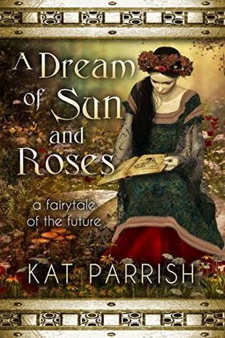 A Dream of Sun and Roses