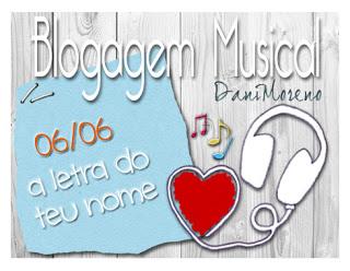 """Imagem do banner """"Interprete com a letra do teu nome"""": BC Musical da Dani Moreno, do Blog Moça de Família"""