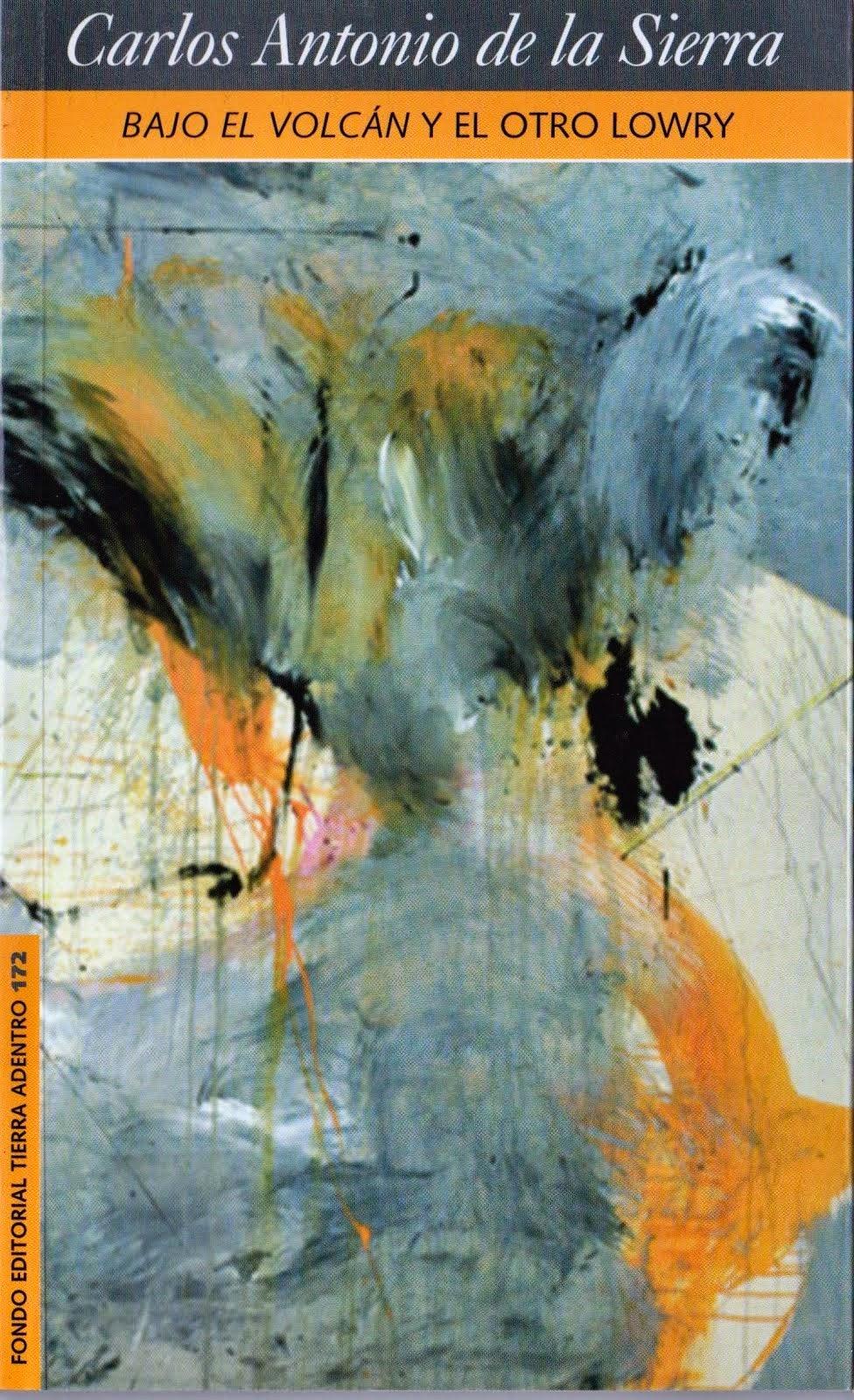 Bajo el volcán y el otro Lowry, segunda edición