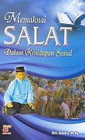 AJIBAYUSTORE  Judul Buku : Memaknai Salat Dalam Kehidupan Sosial Pengarang : Drs. Solihin, M Ag Penerbit : Arfino Raya