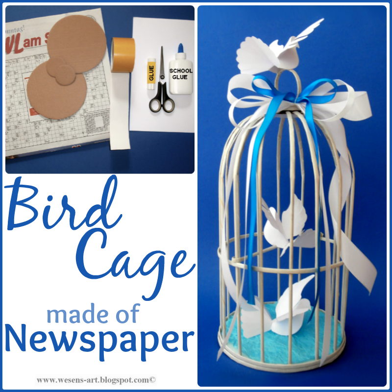 Newspaper BirdCage  wesens-art.blogspot.com