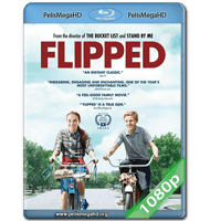 FLIPPED (2010) FULL 1080P HD MKV ESPAÑOL LATINO
