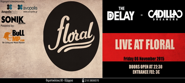 The Delay & Cadillac Dreamers @ Floral cover