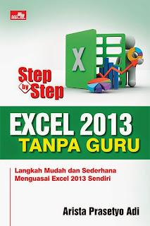 Buku : Step by Step Excel 2013 Tanpa Guru