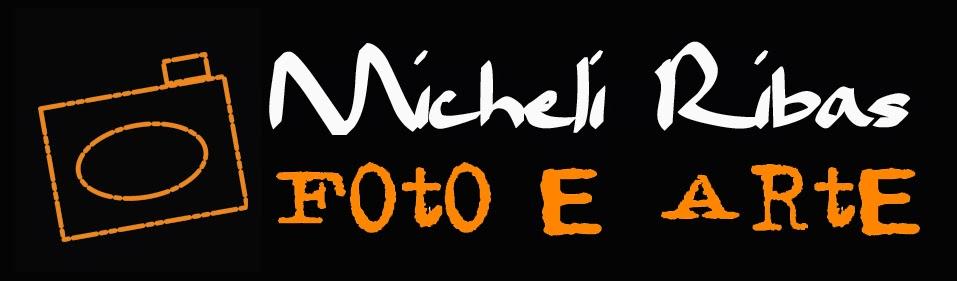 Micheli Ribas Foto e Arte