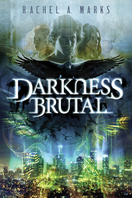 Darkness Brutal urban fantasy The Dark Cycle series by Rachel Marks