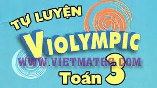 đề thi Violympic Toán lớp 3 giải toán qua mạng, de thi violympic toan lop 3
