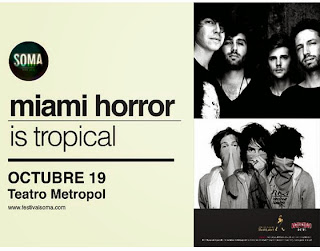 SOMA-2013-Miami-Horror-Tropical-vivo-19-octubre
