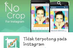 Cara Agar Upload Foto di Instagram Tidak Terpotong