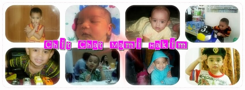 ♥♥♥ Chit Chat Mami Hakim ♥♥♥