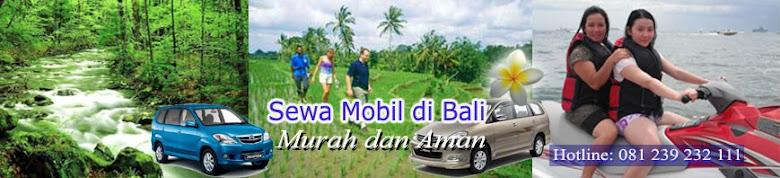 Sewa Mobil di Bali | Rental Mobil Bali - Kuta, Airport, Badung Bali