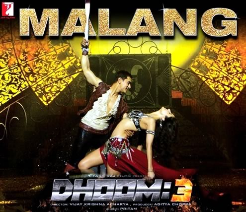 Malang from Dhoom 3