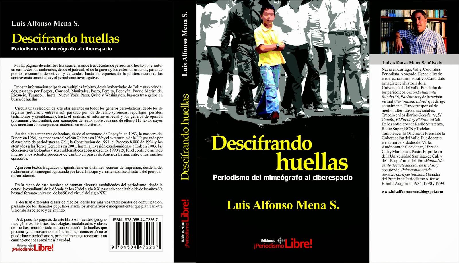 http://es.scribd.com/doc/208726791/Decifrando-huellas-Periodismo-del-mimografo-al-ciberespacio