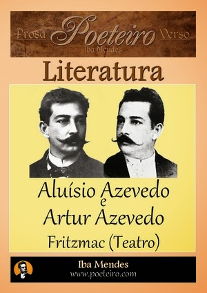 Aluisio Azevedo e Artur Azevedo - Fritzmac - Iba Mendes