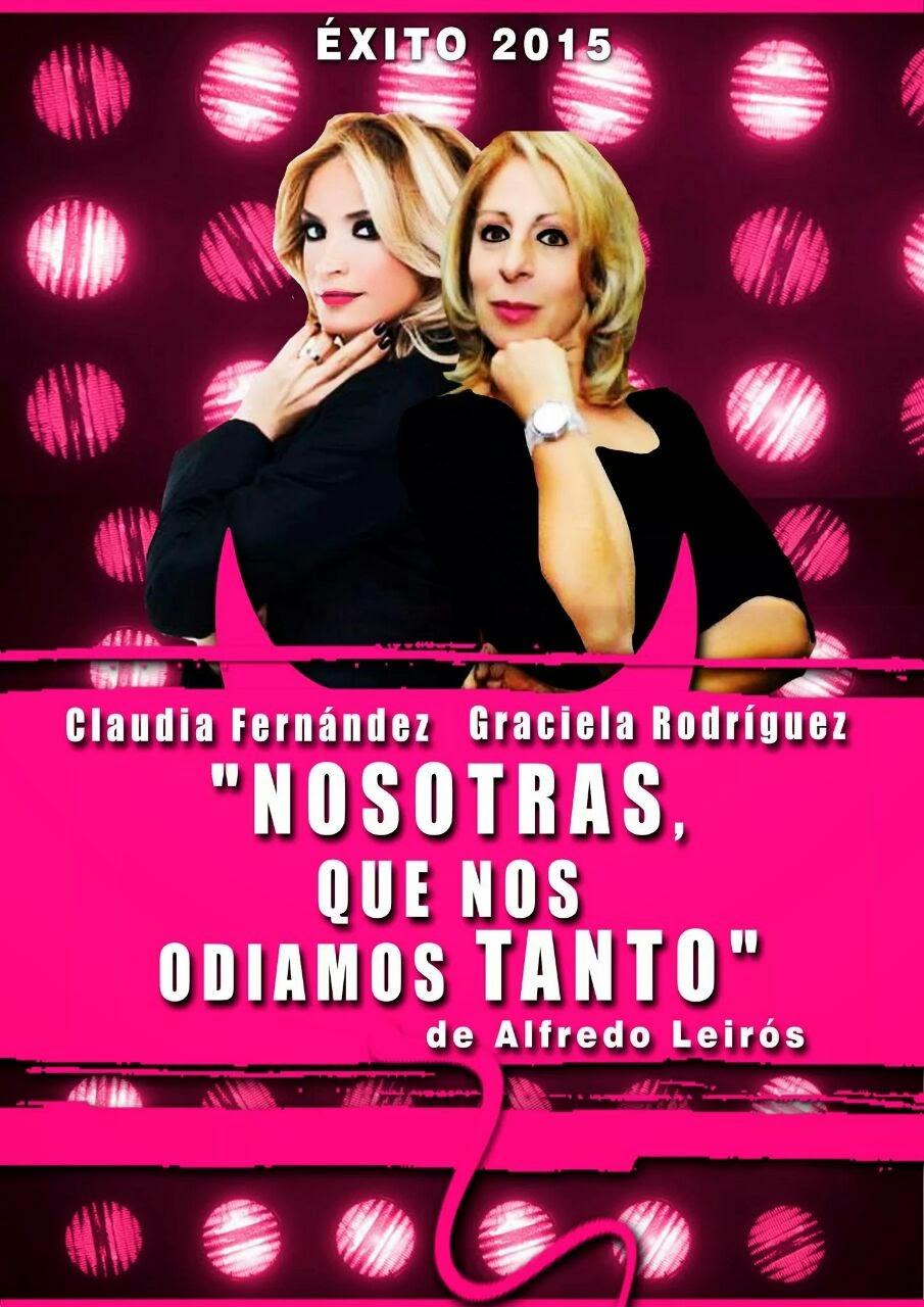"EXITO 2015: MUY PRONTO ""NOSOTRAS QUE NOS ODIAMOS TANTO"""
