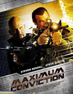 Quyết Định Tối Cao | Giải Vây - Maximum Conviction (2012) Poster
