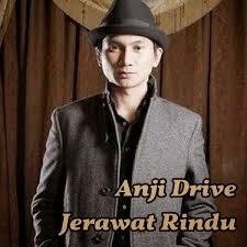 Anji Drive - Jerawat Rindu