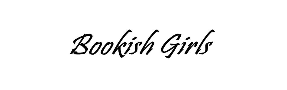 Bookish girls