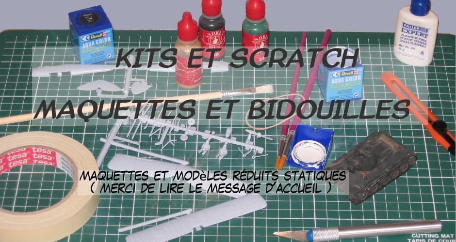 kits et scratch - maquettes et bidouilles