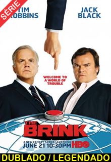 Assistir The Brink Dublado e Legendado