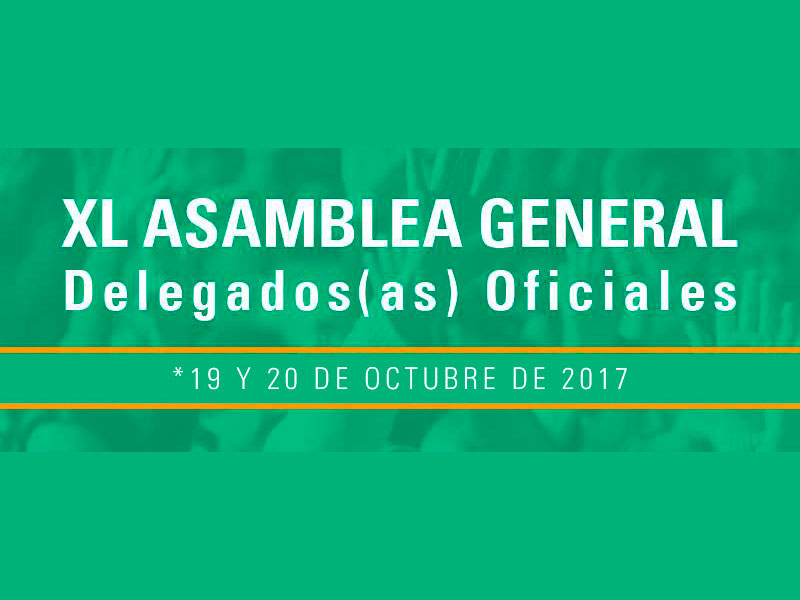 Convocatoria XL Asamblea General de Delegados (as) Oficiales