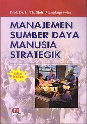 toko buku rahma: buku MANAJEMEN SUMBER DAYA MANUSIA STRATEGIK EDISI KE DUA, pengarang sjafri mangkuprawira, penerbit ghalia indonesia