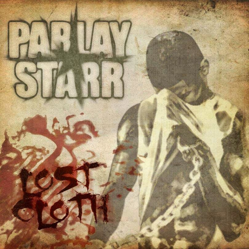 "Parlay Starr ""Lost Cloth"" Mixtape"