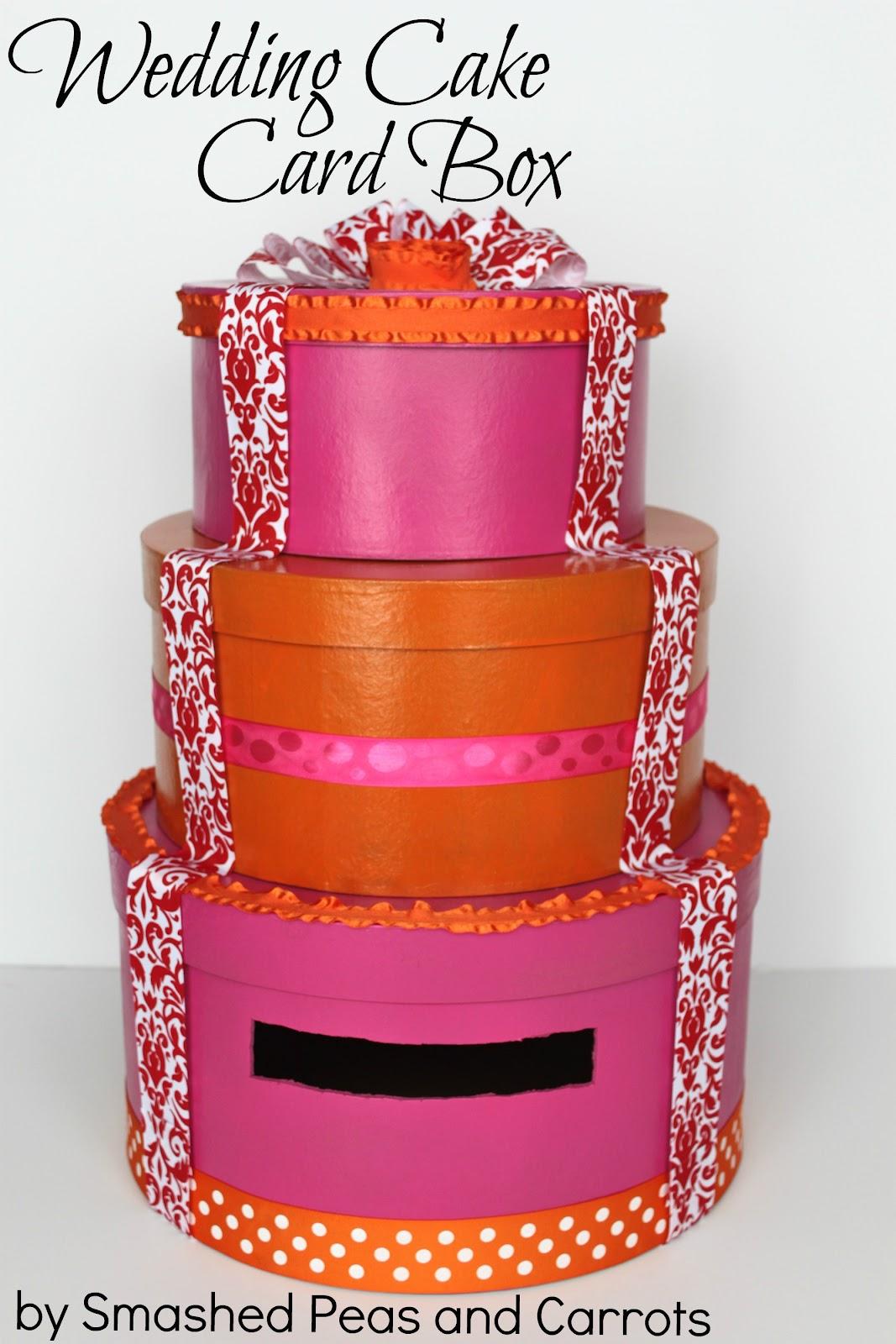 Wedding Cake Card Box Tutorial Smashed Peas Carrots