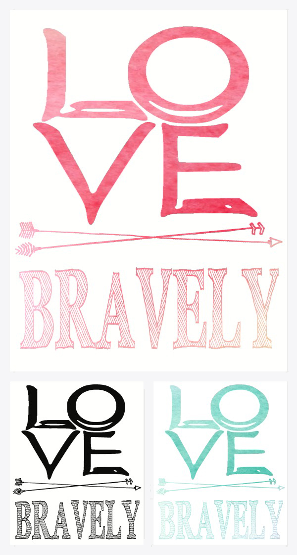 http://4.bp.blogspot.com/-UrKEPUV68p0/U2sCsiKf9SI/AAAAAAAASQQ/jC1Pr31ObR4/s1600/6.++love+bravely.png