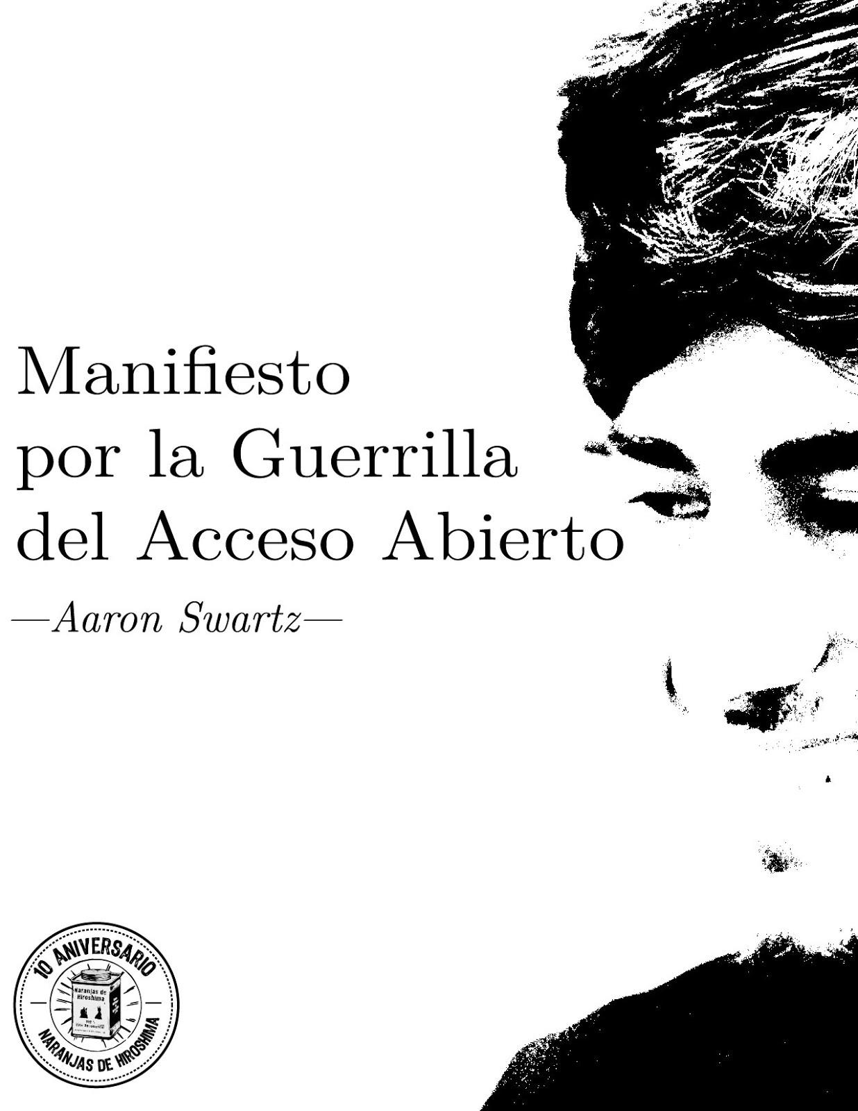 Manifiesto Por La Guerrilla Del Acceso Abierto