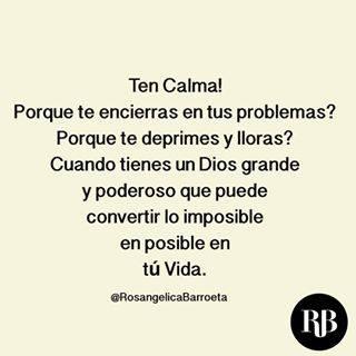 Ten Calma Dios todo lo Puede Para el no Hay Nada Imposible - Imágenes Cristianas 2015 - 2016