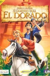 Assistir O Caminho Para El Dorado Dublado Filme Online