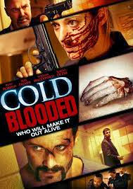 Máu Lạnh - Cold Blooded poster