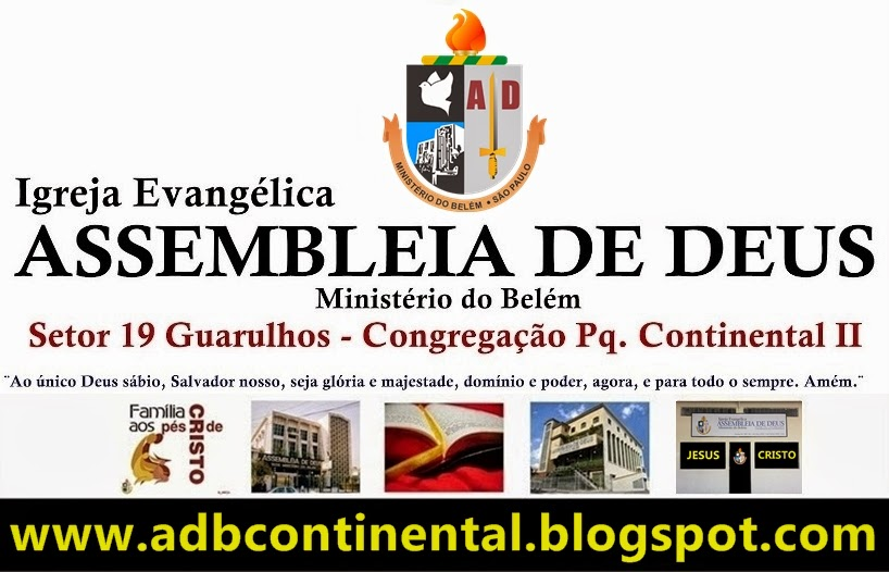 Blog da AD Belém - Setor 19 - Pq. Continental II