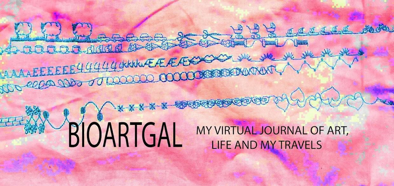 BioArtGal my virtual journal of stories, art and life