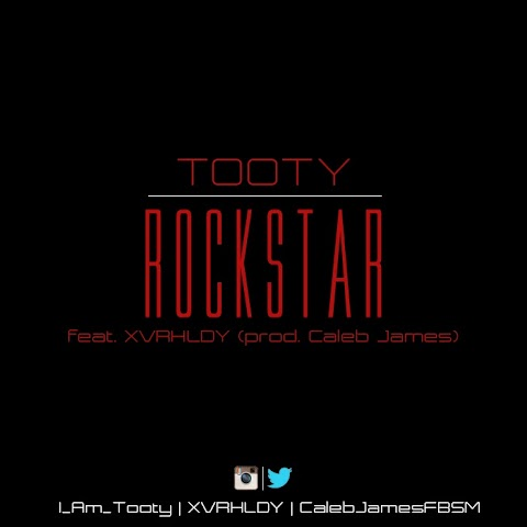 ARTIST SPOTLIGHT: Tooty - Rock Star ft. XVRHLDY