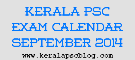 Kerala PSC Exam Calendar September 2014