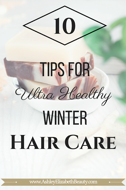 10 Tips for Ultra Healthy Winter Hair Care