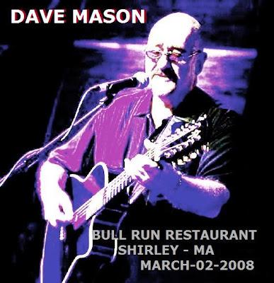 Dave Mason - 2008-03-02- Bull Run Restaurant - Shirley, MA