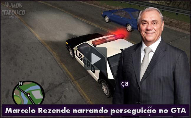Marcelo Rezende narrando perseguição no GTA