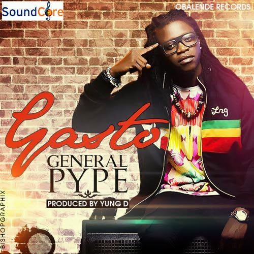 General Pype – Gasto (Prod by Young D)