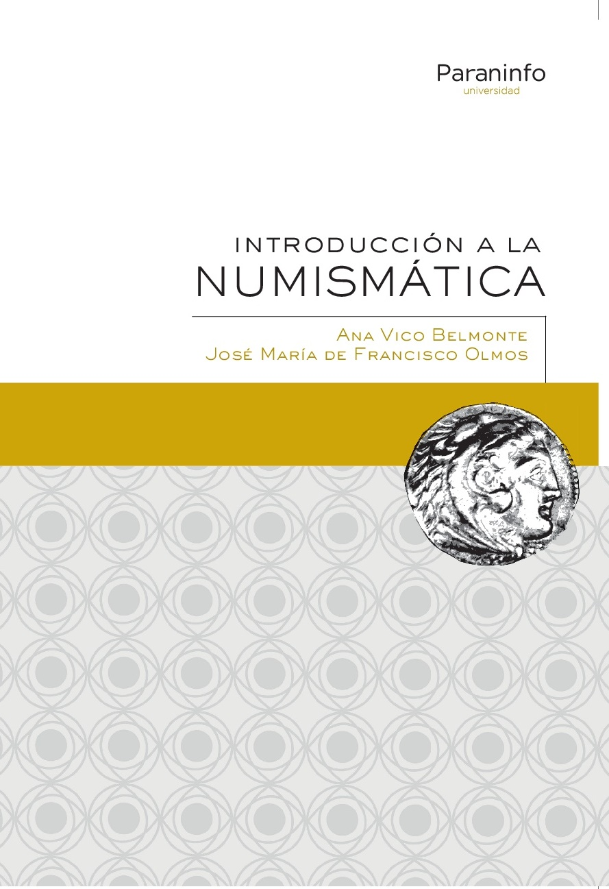 Introducción a la Numismática por Ana Vico y José María de Francisco
