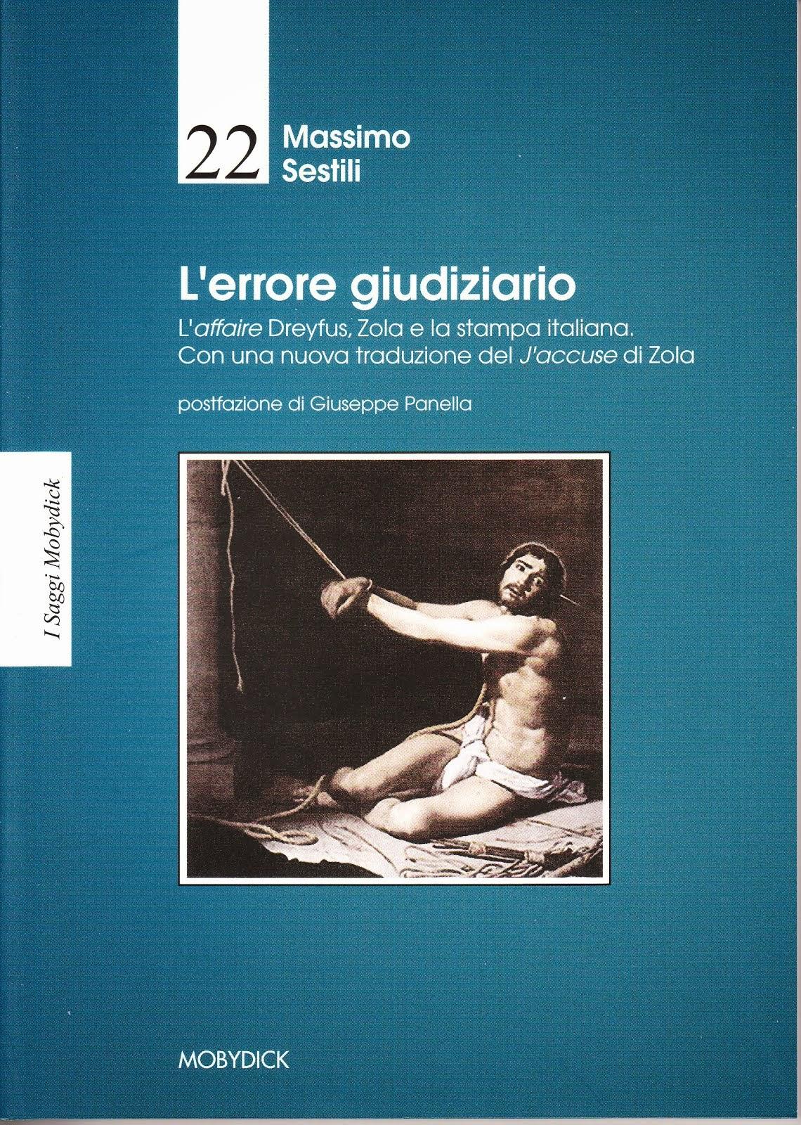 Massimo Sestili, L'errore giudiziario, Mobydick