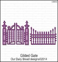 ODBD Custom Gilded Gate Dies