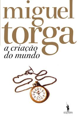 Miguel Torga, A Criação do Mundo, Publicações Dom Quixote