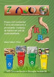 Adquira aqui o Livro do Projeto AJO Ambiental 7anos