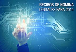 Recibos de nómina digitales para 2014